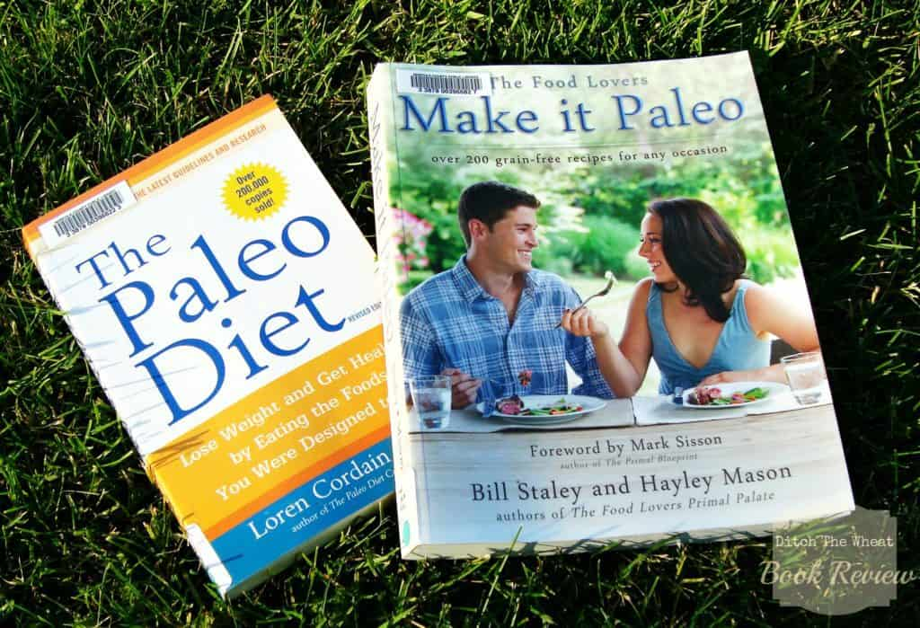 Book review the paleo diet and make it paleo ditch the wheat my malvernweather Images