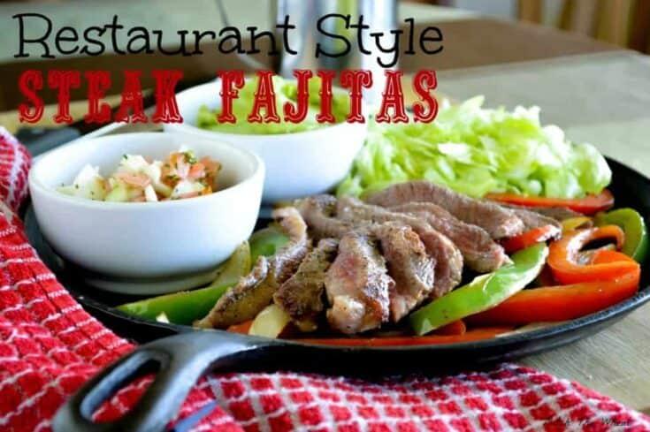 Restaurant Style Steak Fajitas