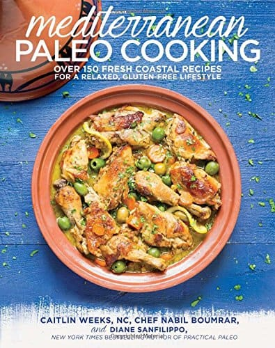 Mediterranean Paleo Cooking - ditchthewheat.com